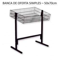BANCA DE OFERTA 50X70CM